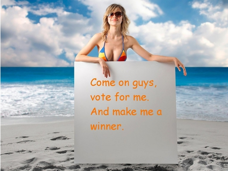 Make Me a Winner - bikini, placard, beach, humour, winner