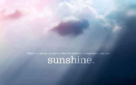 Sunshine - feel, sunshine, weather, quote