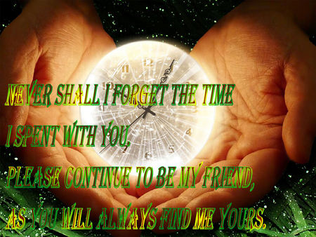The Time - 3d, friend, time, quotes, love