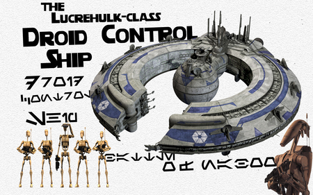 Profile: Droid Control Ship - class, fighter, starvader, menace, droid, font, blaster, episode, 1, gun, b1, skywalker, kessel, drive, star wars, phantom, hoerch, one, lucrehulk, control, explode, battle, ship, the, awesome, aurabesh, anakin, inc