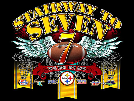 Stairway to Seven - superbowl, football, champions, steelers