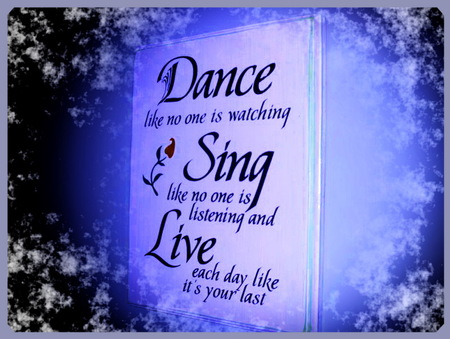 Dance Like No One Is Watching Motivational Quotes Wallpapers And Images Desktop Nexus Groups