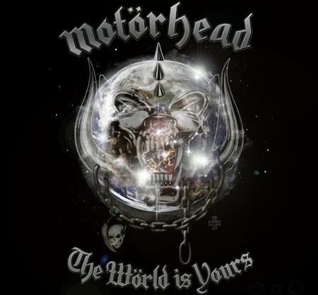 Motorhead - My world is yours - Music