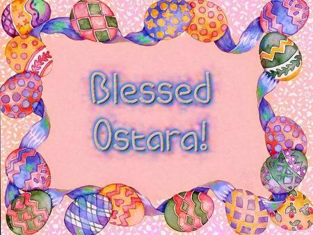 Blessed Ostara! - pagan, magic, wiccan, ostara