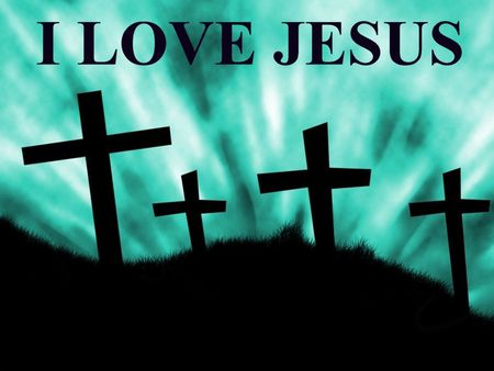 I Love Jesus Other Abstract Background Wallpapers On