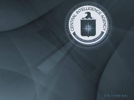 CIA Terminal - cia, cia terminal, fbi, terminal