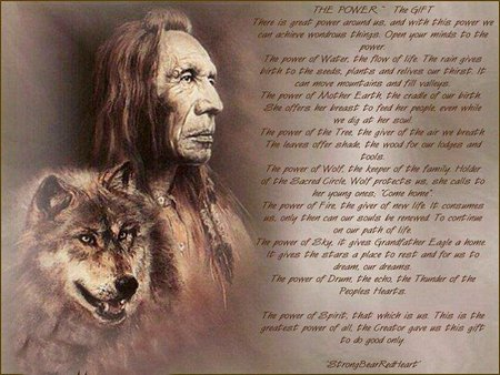 The Power,The Gift - americans, power, native, great, wolf, gift, prayer