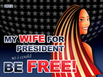 Vote for my WIFE!...