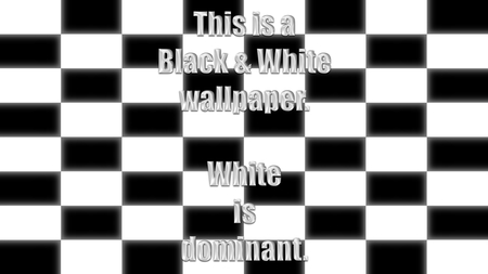 black and white wallpaper - white, fun, teaser, nice, funny, wallpaper, black and white, cool, square, awesome, black, mind
