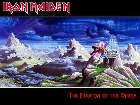 Iron Maiden Phantom Of The Opera Music Entertainment Background Wallpapers On Desktop Nexus Image 748876