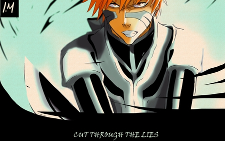 cut Through the Lies - bleach, anime