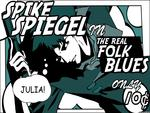 Spike Spiegel ~ The Real Folk Blues