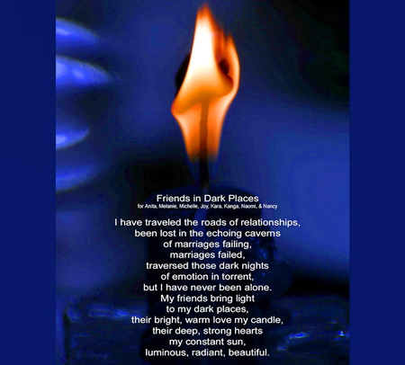 Friends in Dark Places - blue, abstract, friends, poem, flame