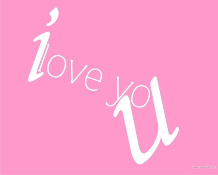 I Love U - romance, pink, love, girly, i love u i love you