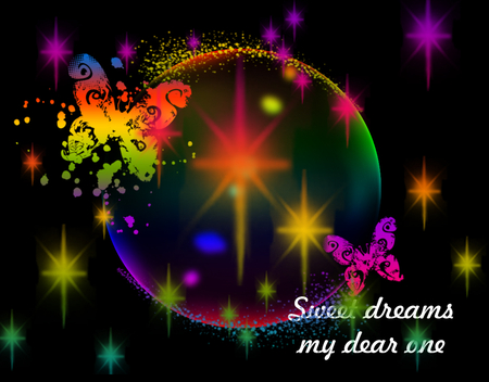 Sweet Dreams My Dear Friends - sleep, stars, bedtime, butterflies, bubbles, sweet dreams, dreams, love