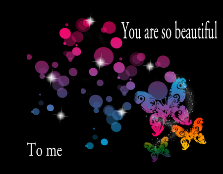 You Are So Beautiful To Me 3d And Cg Abstract Background