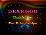Dear GOD thank you for all my friendships of DN