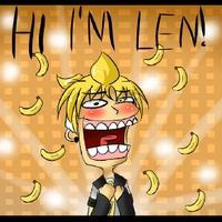 HI I'M LEN!!!