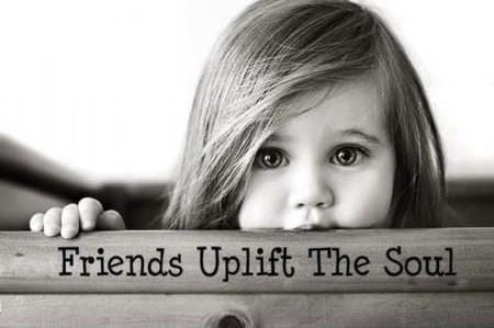 ~Friends Uplift The Soul~ - comment, friend, black and white, words, adorable, word, sweet, cute, photography, girl, bw, frienship, child